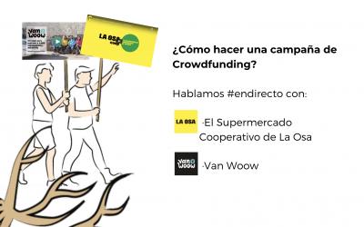 ¿Cómo hacer una campaña de Crowdfunding? Conversamos con La Osa y Vanwoow